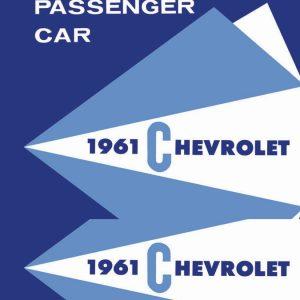 1961 Chevy Passenger Car Shop Manual 61 Chevrolet